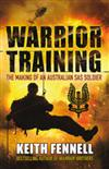 Warrior Training: The Making of an Australian SAS Soldier