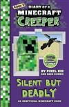 Diary of a Minecraft Creeper #2: Silent but Deadly