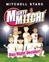 Mighty Mitch! #5: Day/Night Decider!