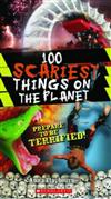 100 Most Scary Things on the Planet