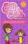 Ella and Olivia Bind-Up: #2 Super Sweet Stories