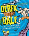 Derek Danger Dale #2: The Case of the Really, REALLY Scary Things