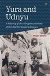 Yura and Udnyu: A history of the Adnyamathanha of the North Flinders Ranges