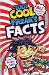 1001 Cool Freaky Facts