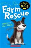 Pup Patrol: #1 Farm Rescue