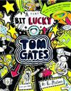 Tom Gates: A Tiny Bit Lucky (#7)