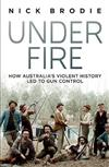 Under Fire: How Australia's violent history led to gun control