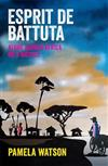 Esprit de Battuta: Alone Across Africa on a Bicycle