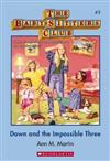 Babysitters Club: #5 Dawn and the Impossible Three