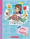 Ella Diaries #13: Goal Power