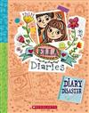 Ella Diaries #14: Diary Disaster