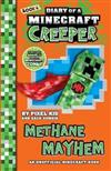 Diary of a Minecraft Creeper #6: Methane Mayhem