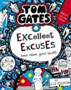 Tom Gates #2: Excellent Excuses (And Other Good Stuff) (re-release)