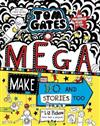 Tom Gates #16: Mega Make and Do and Stories Too
