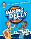 Daring Delly #3: Going for Gold