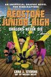 Redstone Junior High #3: Dragons Never Die