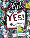 Tom Gates #8: Yes! No. (Maybe...) (re-release)