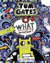 Tom Gates #15: What a Monster (re-release)