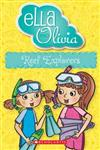 Ella and Olivia #25: Reef Explorers
