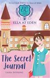 Ella at Eden #2: Secret Journal