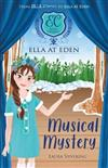 Ella at Eden #3: Musical Mystery
