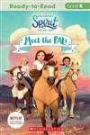 Spirit Riding Free: Meet the Pals (DreamWorks: Reader, Level K)
