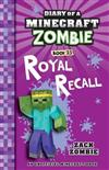 Diary of a Minecraft Zombie #23: Royal Recall
