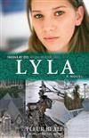 Lyla: Through My Eyes - Natural Disaster Zones