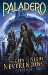 The City of Night Neverending: Paladero Book 2