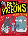 Real Pigeons Fight Crime: Real Pigeons #1