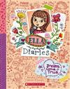 Ella Diaries #4: Dreams Come True