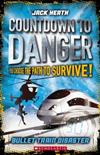 Countdown to Danger: #1Bullet Train Disaster