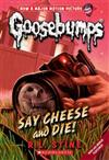 Goosebumps Classic: #8 Say Cheese and Die!