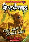 Goosebumps Classic: #17 You Can't Scare Me!