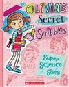 Olivia's Secret Scribbles #4: Super Science Stars