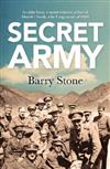 The Secret Army: An Elite Force, A Secret Mission, A Fleet Of Model-T Fords, A Far Flung Corner Of WWI