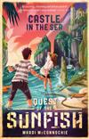 The Castle in the Sea: Quest of the Sunfish 2