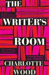 The Writer's Room: Conversations About Writing