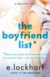The Boyfriend List: A Ruby Oliver Novel 1: Fifteen Guys, 11 Shrink Appointments, 4 Ceramic Frogs and Me, Ruby Oliver