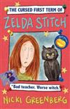 The Cursed First Term of Zelda Stitch. Bad Teacher. Worse Witch.