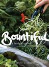 Bountiful: a Family Guide to Waste-Free Living