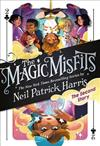The Magic Misfits: The Second Story: The Magic Misfits #2