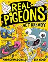 Real Pigeons Get Bready: Real Pigeons #6