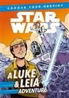 Star Wars: Choose Your Destiny: A Luke & Leia Adventure