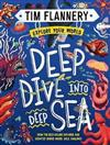 Explore Your World: Deep Dive into Deep Sea: Explore Your World #2