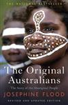 The Original Australians: The Story of the Aboriginal People