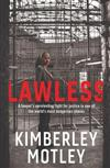 Lawless: A Lawyer's Unrelenting Fight for Justice in One of the World's Most Dangerous Places