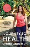 Journey to Health: How I lost half my body weight and found a new way of life