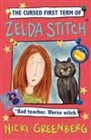 The Cursed First Term of Zelda Stitch. Bad Teacher. Worse Witch