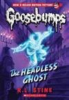 Goosebumps #33: Headless Ghost